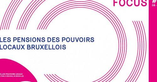 Bruxelles Pouvoirs locaux publie son nouveau Focus
