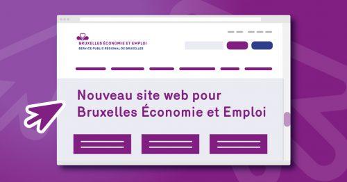 Un tout nouveau site web pour Bruxelles Économie et Emploi